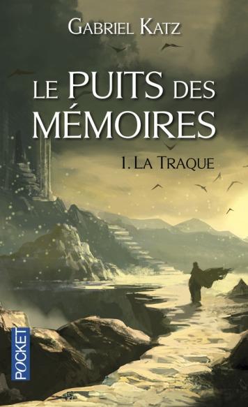 le-puits-des-memoires-tome-1-la-traque-568201